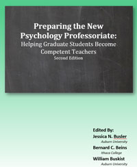 Preparing the New Psychology Professoriate: Helping Graduate Students Become Competent Teachers, Second Edition