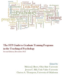 The STP Guide to Graduate Student Training in the Teaching of Psychology (2nd ed.)